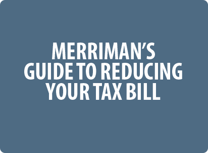 Merriman's Guide to Reducing Your Tax Bill